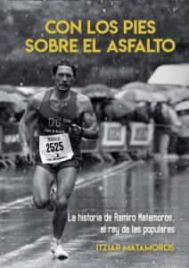 con los pies asfalto Ramiro Matamoros